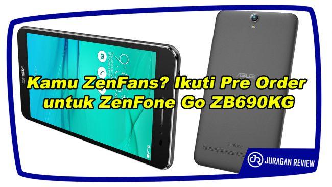 Pre Order ZenFone Go ZB690KG