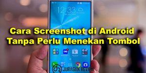 cara screenshot android dengan aplikasi