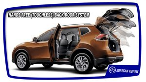 HANDS FREE (TOUCHLESS) BACK DOOR SYSTEM Nissan X-Trail Mobil SUV