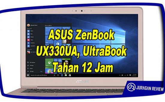 ASUS ZenBook UX330UA, UltraBook Tahan 12 Jam