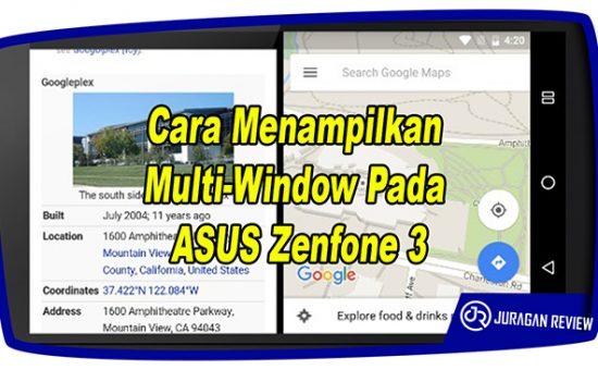 Cara Menampilkan Multi-Window di ASUS Zenfone 3