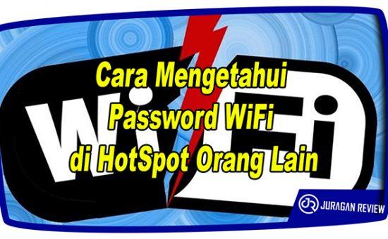 5 Cara Mengetahui Password WiFi di HotSpot Orang Lain