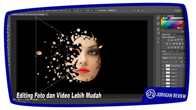 Editing Foto dan Video Lebih Mudah