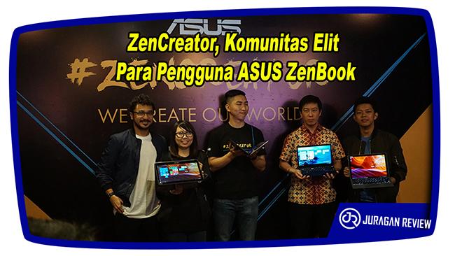 ZenCreator, Komunitas Elit Para Pengguna ASUS ZenBook