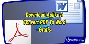 Aplikasi Convert PDF To Word Gratis