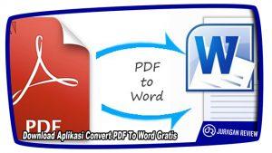 Download Aplikasi Convert PDF To Word Gratis