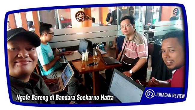Ngafe Bareng di Bandara Soekarno Hatta