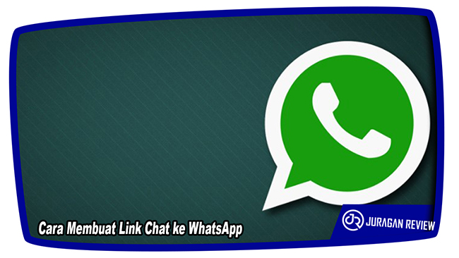 Cara Membuat Link Chat ke WhatsApp