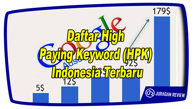Daftar High Paying Keyword (HPK) Indonesia