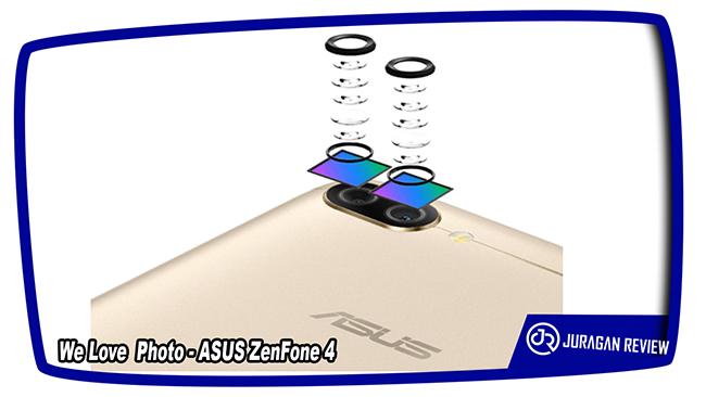 We Love Photo - ASUS ZenFone 4