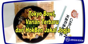Tokyo Bowl, Menu Terbaru dari HokBen Jakal Jogja