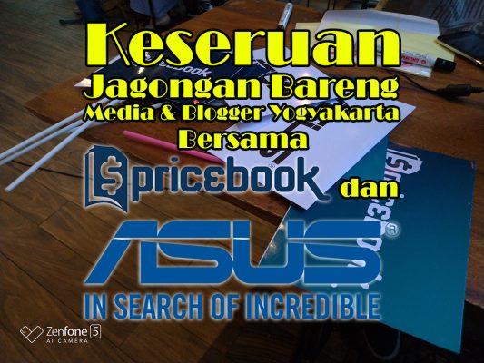 Keseruan Jagongan Bareng Media dan Blogger Yogyakarta Bersama Pricebook dan ASUS